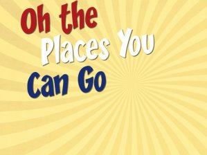 Oh-the-places-you-can-go
